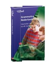 Van Dale grammatica Nederlands (NT2) : glashelder overzicht op elk taalniveau