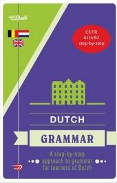 Van Dale Dutch grammar : a step-by-step approach to grammar for learners of Dutch