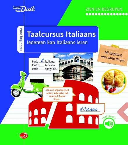Van Dale taalcursus Italiaans : iedereen kan Italiaans leren