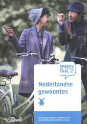 SpreekTaal 2. Module 10, Nederlandse gewoontes