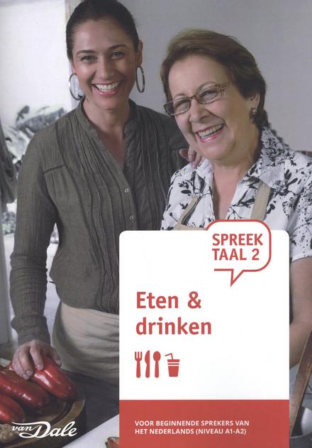 SpreekTaal 2. Module 3, Eten & drinken