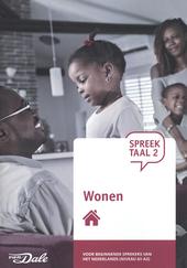 SpreekTaal 2. Module 4, Wonen