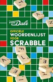 Officiële woordenlijst voor scrabble : gebaseerd op de Dikke Van Dale Online