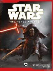 Star Wars : the force awakens : het geïllustreerde filmboek