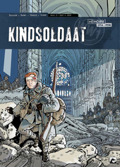 Kindsoldaat. Deel 3, 1917-1918