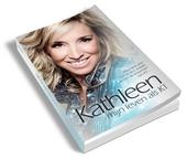 Kathleen : mijn leven als K1 : niemand wist hoe ze zich voelde achter de schermen van K3 ...