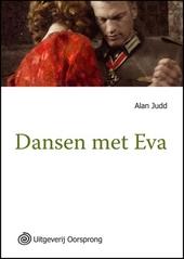 Dansen met Eva : Hitlers laatste dagen