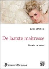 De laatste maitresse : roman