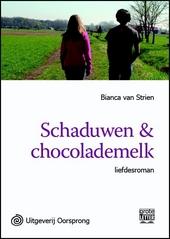 Schaduwen & chocolademelk : liefdesroman