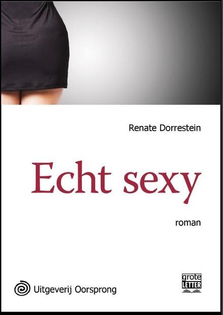 Echt sexy : roman