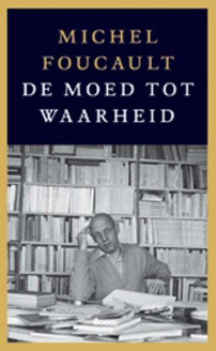 De moed tot waarheid : het bestuur van zichzelf en de anderen II : colleges aan het Collège de France 1983-1984