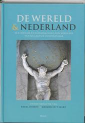 De wereld en Nederland : een sociale en economische geschiedenis van de laatste duizend jaar