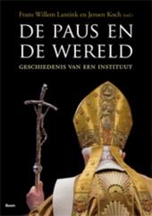 De paus en de wereld : geschiedenis van een instituut