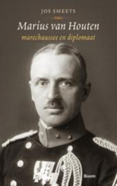 Marius van Houten : marechaussee en diplomaat