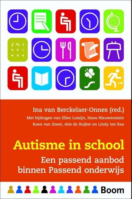 Autisme in school : een passend aanbod binnen passend onderwijs