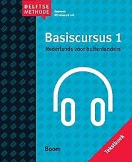 Basiscursus Nederlands voor buitenlanders. 1, Tekstboek