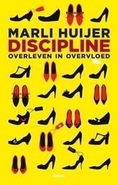Discipline : overleven in overvloed
