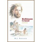 Robinson Crusoë : Daniel Defoe ; naverteld door M.J. Ruissen ; geïllustreerd door Sani