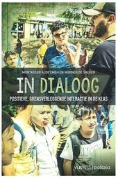 In dialoog : positieve, grensverleggende interactie in de klas