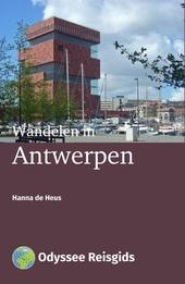 Wandelen in Antwerpen : vijf wandelingen door 't Stad