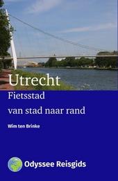 Utrecht : fietsstad, van stad naar rand