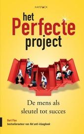 Het perfecte project : de mens als sleutel tot succes