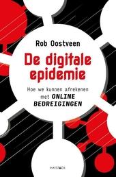De digitale epidemie : hoe we kunnen afrekenen met online bedreigingen