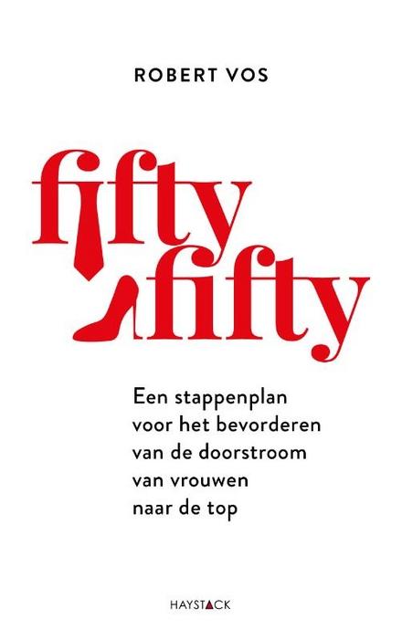 Fiftyfifty : een stappenplan voor het bevorderen van de doorstroom van vrouwen naar de top