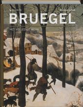 Bruegel : het volledige werk : schilderijen, tekeningen, prenten