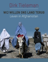 Wij willen ons land terug : leven in Afghanistan