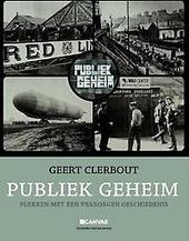 Publiek geheim : plekken met een verborgen geschiedenis. [1]