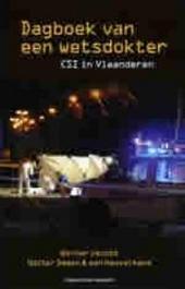 Dagboek van een wetsdokter : CSI in Vlaanderen