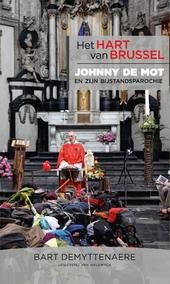 Het hart van Brussel : Johnny de Mot en zijn bijstandsparochie