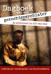 Dagboek van een gerechtspsychiater : de crimineel in elk van ons