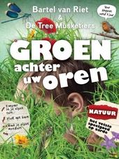 Groen achter uw oren : natuur : het vetste speelgoed op aarde