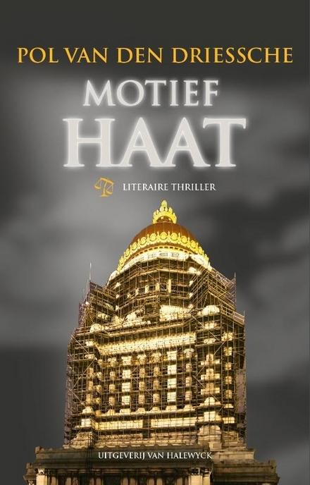 Motief haat : literaire thriller