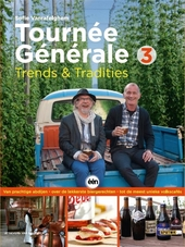 Tournée Générale. 3, Trends & tradities