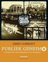 Publiek geheim : plekken met een verborgen geschiedenis. 2