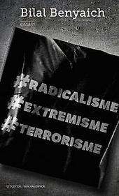 Radicalisme, extremisme, terrorisme : essay