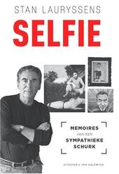 Selfie : memoires van een sympathieke schurk