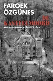 De kasteelmoord : kroniek van een aangekondigde dood