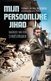 Mijn persoonlijke Jihad : dagboek van een Syriëstrijder