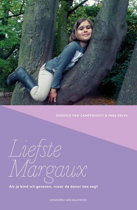 Liefste Margaux : als je kind wil genezen, maar de donor nee zegt