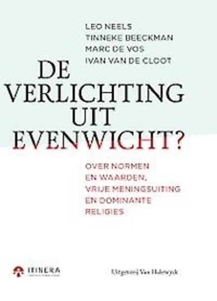 De verlichting uit evenwicht? : over normen en waarden, vrije meningsuiting en dominante religies