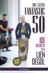 Nog steeds fantastic 50 : 101 secrets van Lien Degol