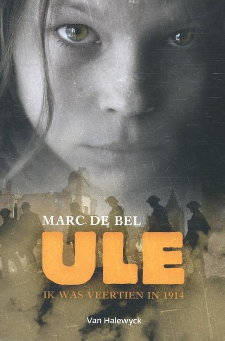 Ule : ik was veertien in 1914