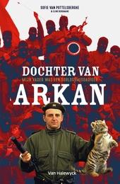 Dochter van Arkan : mijn vader was een oorlogsmisdadiger