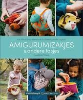 Amigurumizakjes & andere tasjes : van kleurrijke pennenzak tot beestig leuke rugtas!