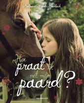Hoe praat ik met mijn paard?