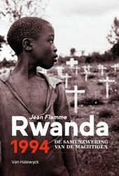 Rwanda 1994 : de samenzwering van de machtigen